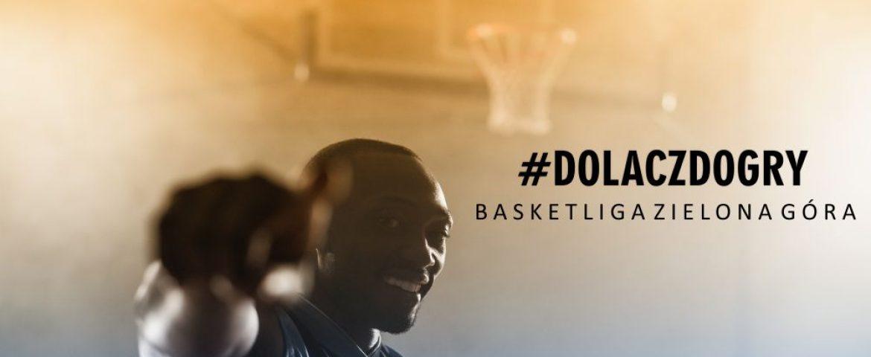 #dolaczdogry – Basketliga Zielona Góra